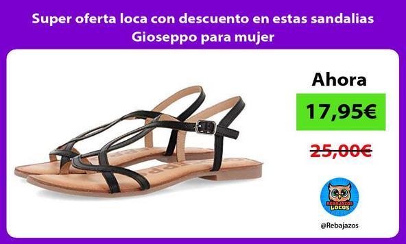 Super oferta loca con descuento en estas sandalias Gioseppo para mujer