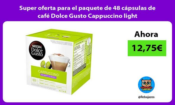Super oferta para el paquete de 48 cápsulas de café Dolce Gusto Cappuccino light