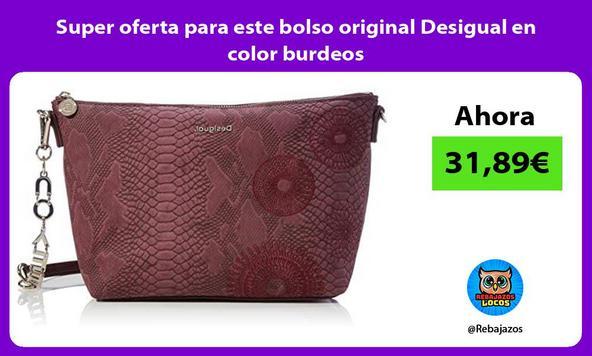 Super oferta para este bolso original Desigual en color burdeos