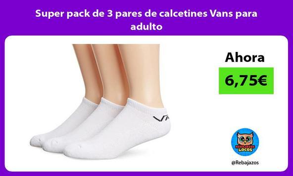 Super pack de 3 pares de calcetines Vans para adulto