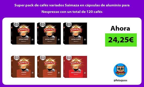 Super pack de cafés variados Saimaza en cápsulas de aluminio para Nespresso con un total de 120 cafés