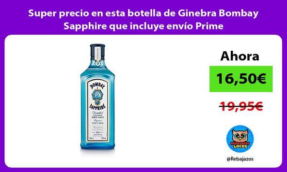 Super precio en esta botella de Ginebra Bombay Sapphire que incluye envío Prime
