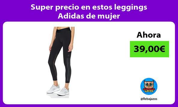 Super precio en estos leggings Adidas de mujer
