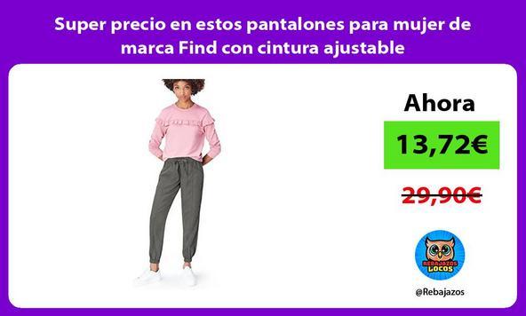 Super precio en estos pantalones para mujer de marca Find con cintura ajustable