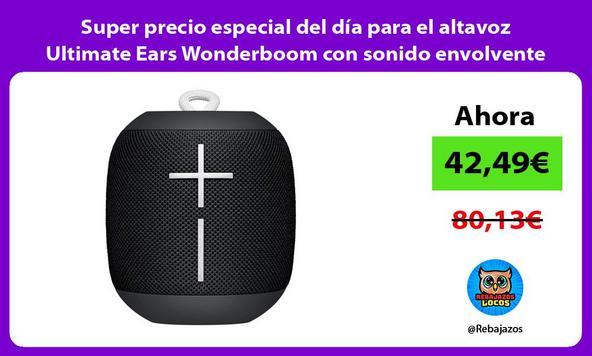 Super precio especial del día para el altavoz Ultimate Ears Wonderboom con sonido envolvente