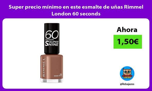 Super precio mínimo en este esmalte de uñas Rimmel London 60 seconds