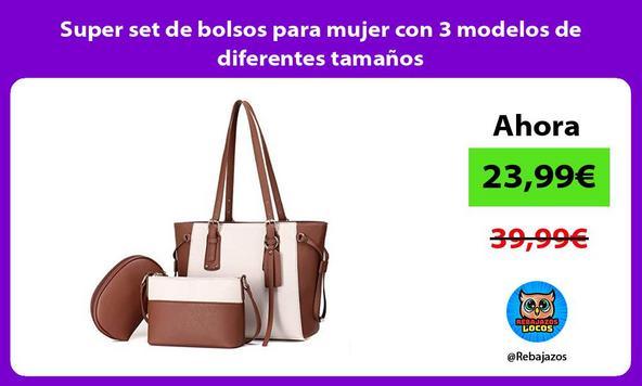 Super set de bolsos para mujer con 3 modelos de diferentes tamaños