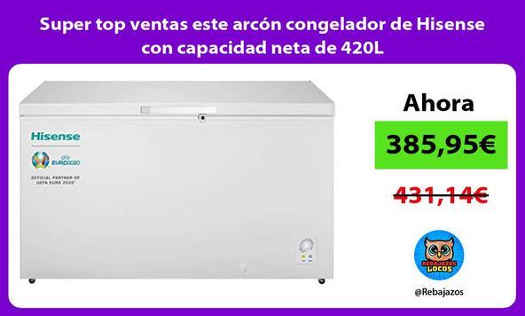 Super top ventas este arcón congelador de Hisense con capacidad neta de 420L