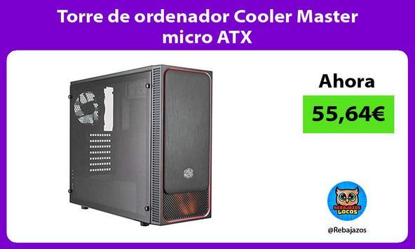 Torre de ordenador Cooler Master micro ATX