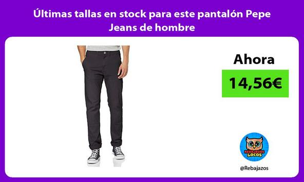 Últimas tallas en stock para este pantalón Pepe Jeans de hombre