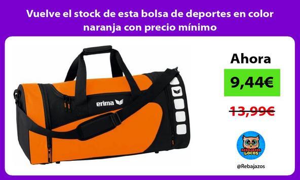 Vuelve el stock de esta bolsa de deportes en color naranja con precio mínimo
