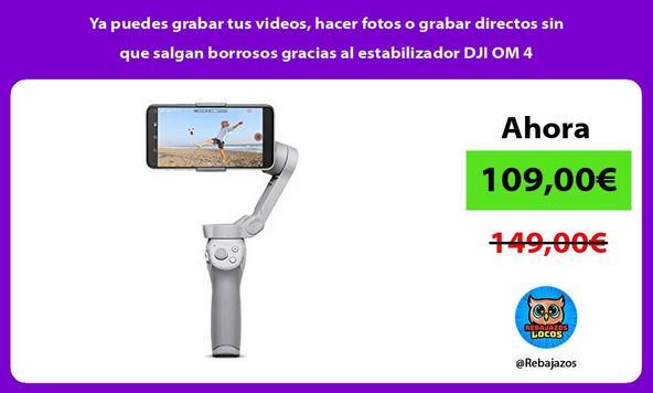 Ya puedes grabar tus videos, hacer fotos o grabar directos sin que salgan borrosos gracias al estabilizador DJI OM 4