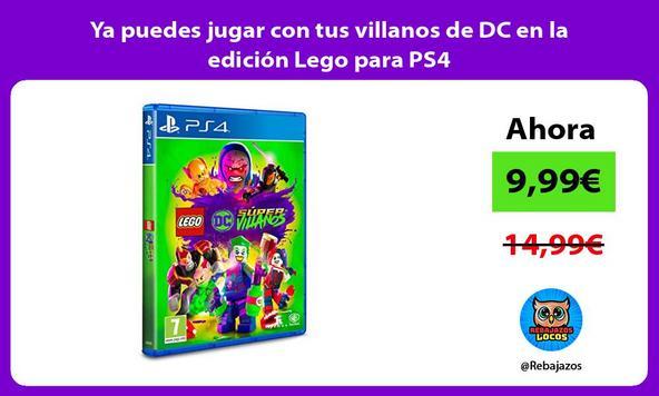Ya puedes jugar con tus villanos de DC en la edición Lego para PS4