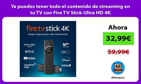 Ya puedes tener todo el contenido de streaming en tu TV con Fire TV Stick Ultra HD 4K