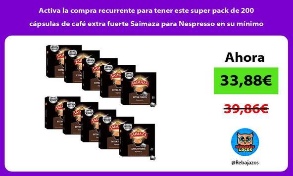 Activa la compra recurrente para tener este super pack de 200 cápsulas de café extra fuerte Saimaza para Nespresso en su mínimo