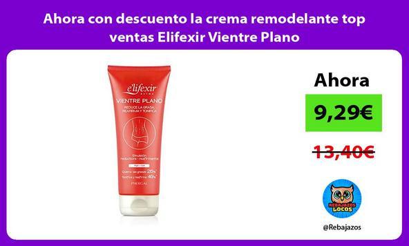 Ahora con descuento la crema remodelante top ventas Elifexir Vientre Plano