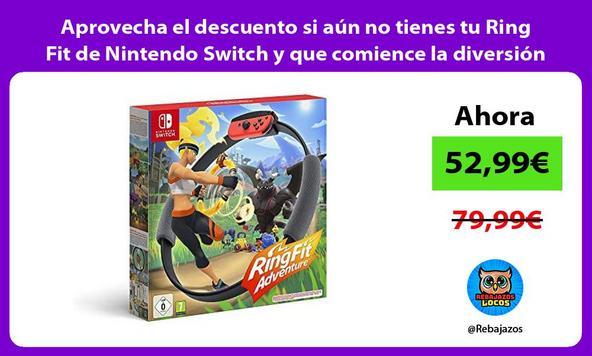 Aprovecha el descuento si aún no tienes tu Ring Fit de Nintendo Switch y que comience la diversión