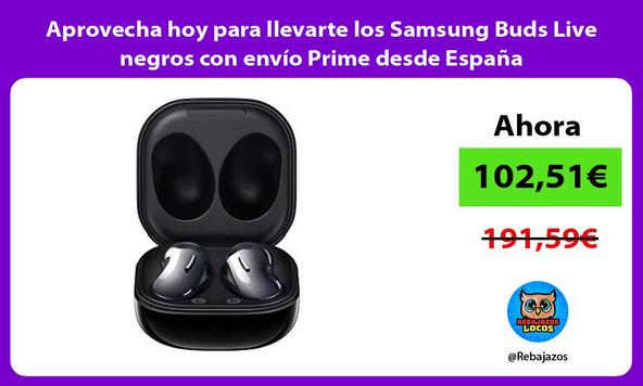 Aprovecha hoy para llevarte los Samsung Buds Live negros con envío Prime desde España