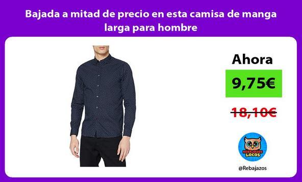 Bajada a mitad de precio en esta camisa de manga larga para hombre