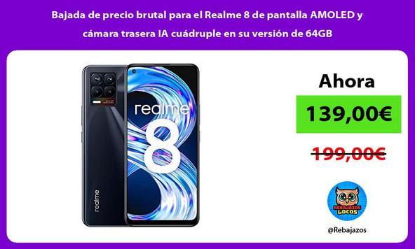 Bajada de precio brutal para el Realme 8 de pantalla AMOLED y cámara trasera IA cuádruple en su versión de 64GB