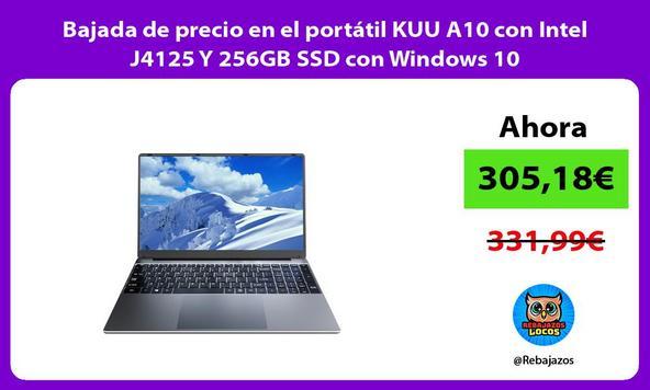 Bajada de precio en el portátil KUU A10 con Intel J4125 Y 256GB SSD con Windows 10