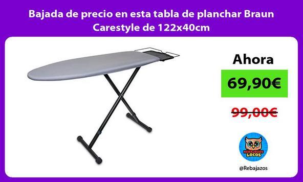Bajada de precio en esta tabla de planchar Braun Carestyle de 122x40cm