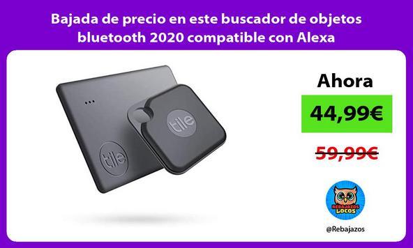 Bajada de precio en este buscador de objetos bluetooth 2020 compatible con Alexa