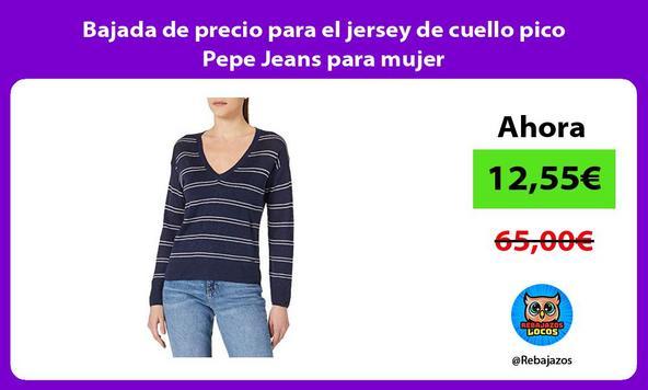 Bajada de precio para el jersey de cuello pico Pepe Jeans para mujer