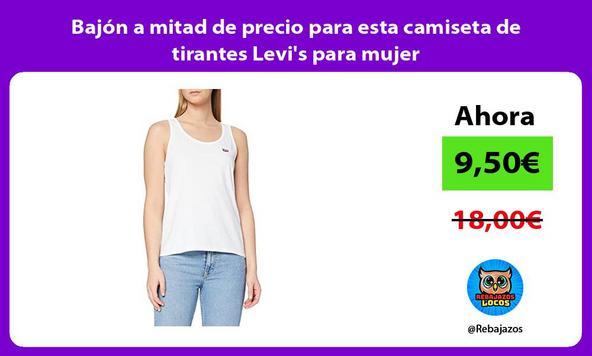 Bajón a mitad de precio para esta camiseta de tirantes Levi's para mujer
