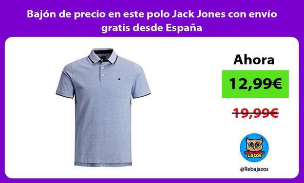 Bajón de precio en este polo Jack Jones con envío gratis desde España