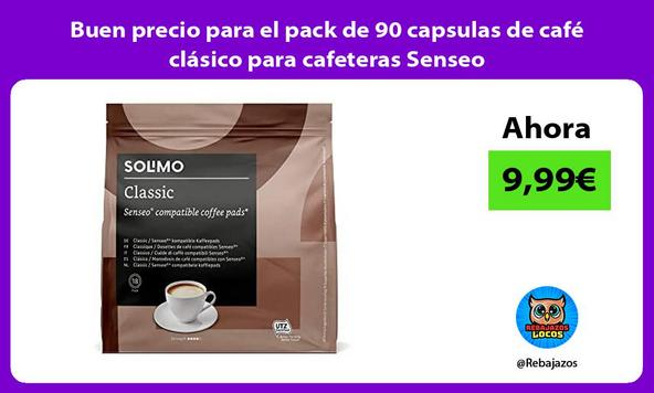 Buen precio para el pack de 90 capsulas de café clásico para cafeteras Senseo