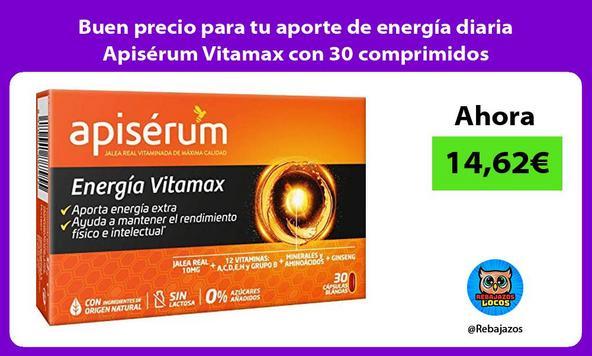 Buen precio para tu aporte de energía diaria Apisérum Vitamax con 30 comprimidos
