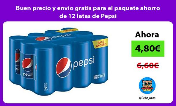 Buen precio y envío gratis para el paquete ahorro de 12 latas de Pepsi