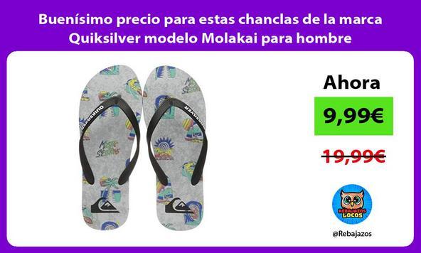 Buenísimo precio para estas chanclas de la marca Quiksilver modelo Molakai para hombre