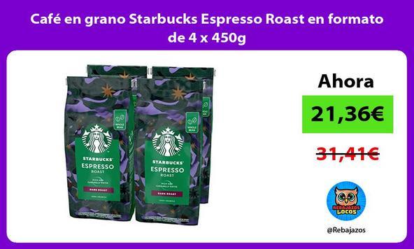 Café en grano Starbucks Espresso Roast en formato de 4 x 450g
