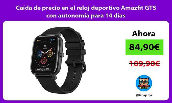 Caída de precio en el reloj deportivo Amazfit GTS con autonomía para 14 días