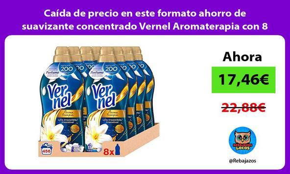 Caída de precio en este formato ahorro de suavizante concentrado Vernel Aromaterapia con 8 unidades