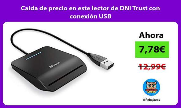 Caída de precio en este lector de DNI Trust con conexión USB