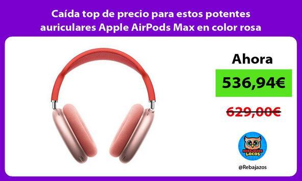 Caída top de precio para estos potentes auriculares Apple AirPods Max en color rosa