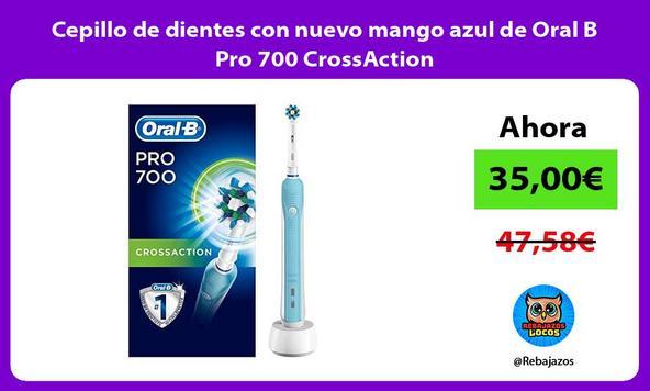 Cepillo de dientes con nuevo mango azul de Oral B Pro 700 CrossAction