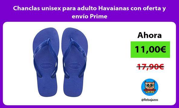 Chanclas unisex para adulto Havaianas con oferta y envío Prime