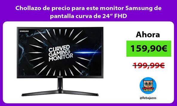 """Chollazo de precio para este monitor Samsung de pantalla curva de 24"""" FHD"""
