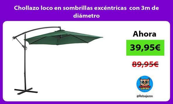 Chollazo loco en sombrillas excéntricas con 3m de diámetro