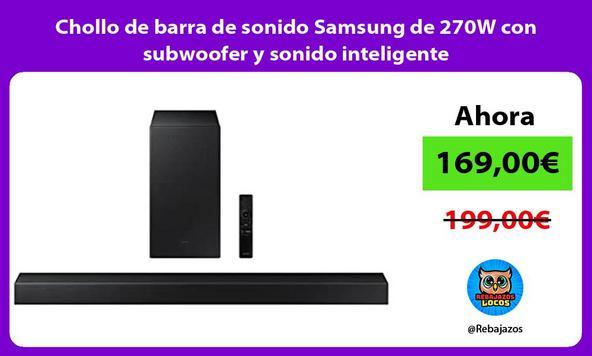 Chollo de barra de sonido Samsung de 270W con subwoofer y sonido inteligente