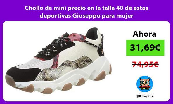 Chollo de mini precio en la talla 40 de estas deportivas Gioseppo para mujer