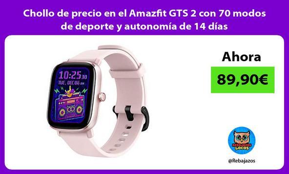 Chollo de precio en el Amazfit GTS 2 con 70 modos de deporte y autonomía de 14 días