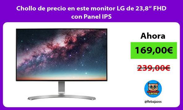 """Chollo de precio en este monitor LG de 23,8"""" FHD con Panel IPS"""