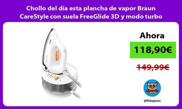 Chollo del día esta plancha de vapor Braun CareStyle con suela FreeGlide 3D y modo turbo