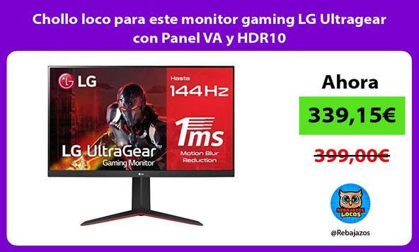 Chollo loco para este monitor gaming LG Ultragear con Panel VA y HDR10