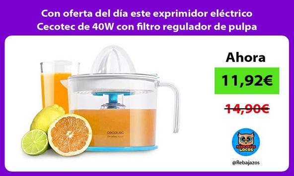 Con oferta del día este exprimidor eléctrico Cecotec de 40W con filtro regulador de pulpa